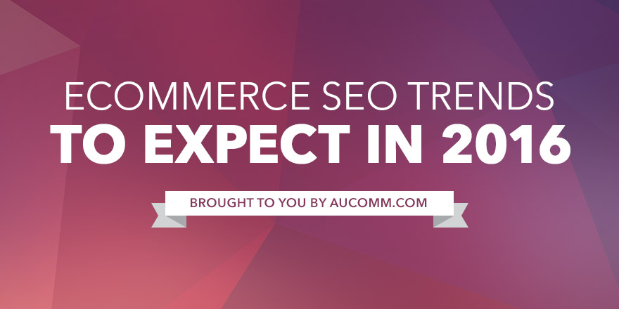 eCommerce SEO Trends for 2016